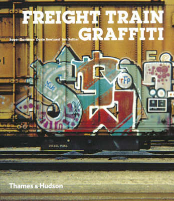 Freight Train Graffiti (BOK)
