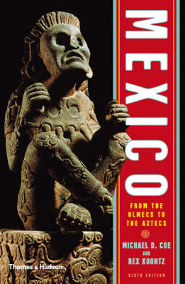 Mexico: From the Olmecs to the Aztecs (BOK)
