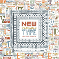 New Vintage Type: Classic Fonts for the Digital Age (BOK)