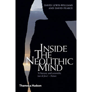 Inside the Neolithic Mind: Consciousness, Cosmos and the Realm of the Gods (BOK)