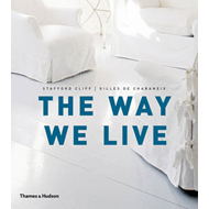The Way We Live: Making Homes / Creating Lifestyles (BOK)