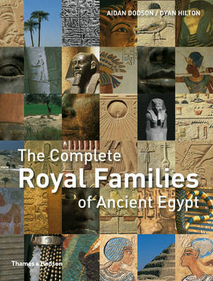 The Complete Royal Families of Ancient Egypt (BOK)