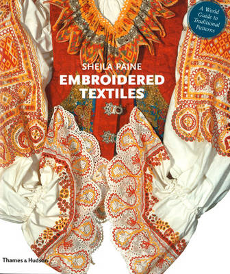 Embroidered Textiles: A World Guide to Traditional Patterns (BOK)