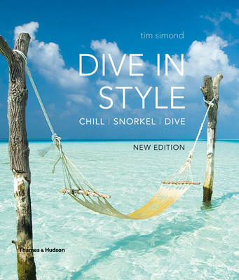 Dive in Style: Chill, Snorkel, Dive (BOK)