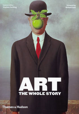 Art: The Whole Story (BOK)