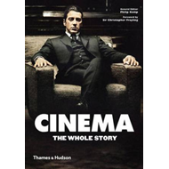 Cinema: The Whole Story (BOK)