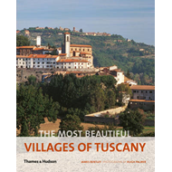 Most Beautiful Villages of Tuscany (BOK)