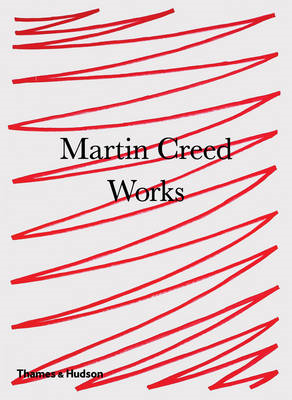 Martin Creed: Works (BOK)
