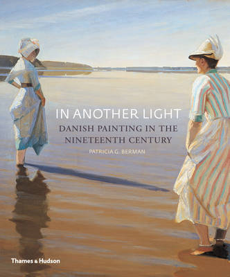 In Another Light: Danish Painting in the Nineteenth Century (BOK)