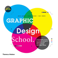 Graphic Design School:Principles and Practices (BOK)