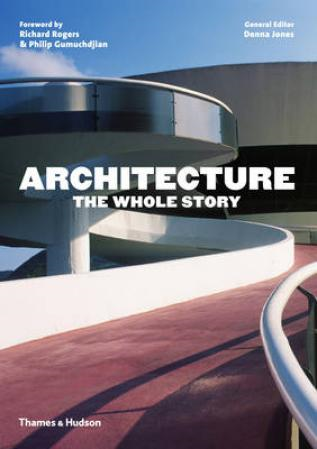 Architecture: the Whole Story (BOK)