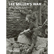 Lee Miller's War: Beyond D-Day (BOK)