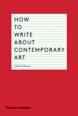 How to Write About Contemporary Art (BOK)