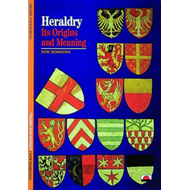 Heraldry: Its Origins and Meaning (BOK)