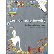 20th Century Jewelry: The Complete Sourcebook (BOK)