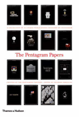 The Pentagram Papers: A Collection of 36 Unique Publications Designed by Pentagram (BOK)
