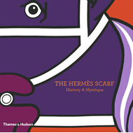The Hermes Scarf: History and Mystique (BOK)