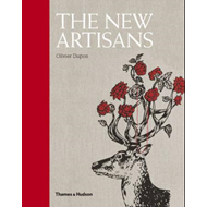 The New Artisans: Handmade Designs for Contemporary Living (BOK)