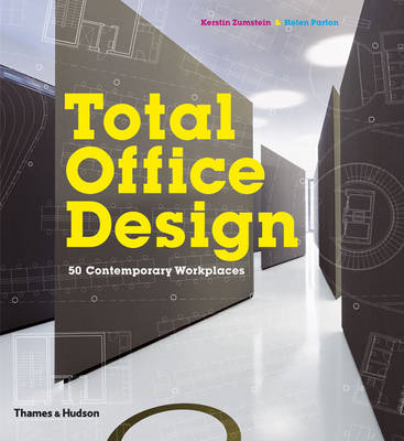 Total Office Design: 50 Contemporary Workplaces (BOK)