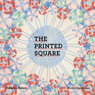 The Printed Square: Vintage Handkerchief Patterns for Fashion and Design (BOK)