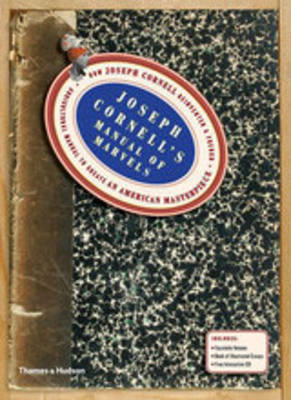 Joseph Cornells Manual of Marvels: How Joseph Cornell Reinvented a French Agricultural Manual to Cre (BOK)