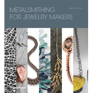 Metalsmithing for Jewelry Makers (BOK)