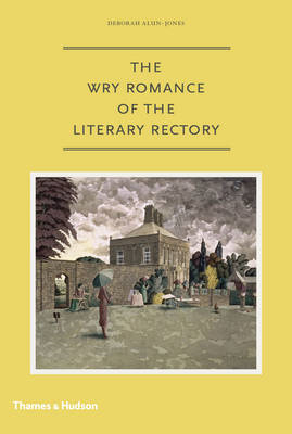 The Wry Romance of the Literary Rectory (BOK)