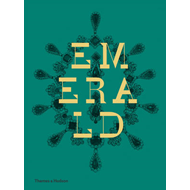 Emerald: Twenty-one Centuries of Jewelled Opulence and Power (BOK)
