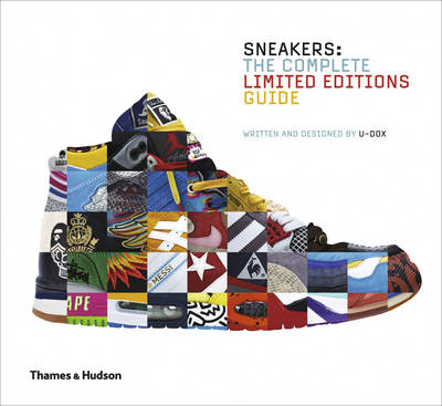 Sneakers - The Complete Limited Editions Guide (BOK)