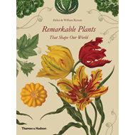 Remarkable Plants That Shape Our World (BOK)