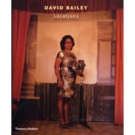 David Bailey : Locations: The 1970s Archive (BOK)
