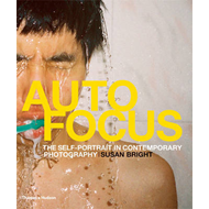 Auto Focus: The Self-Portrait in Contemporary Photography (BOK)