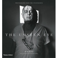 The Unseen Eye: Photographs from the Unconscious (BOK)