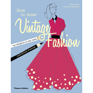 How to Draw Vintage Fashion (BOK)