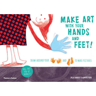 Make Art With Your Hands and Feet! (BOK)