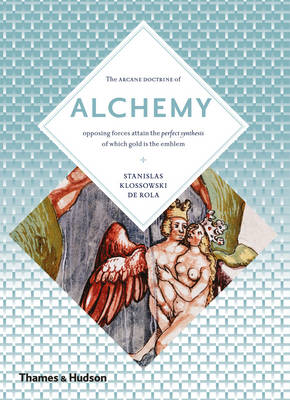 Alchemy: The Secret Art (BOK)