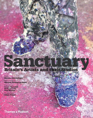 Sanctuary: Britain's Artists and Their Studios (BOK)