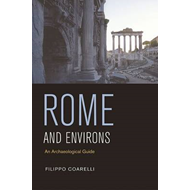 Rome and Environs: An Archaeological Guide (BOK)