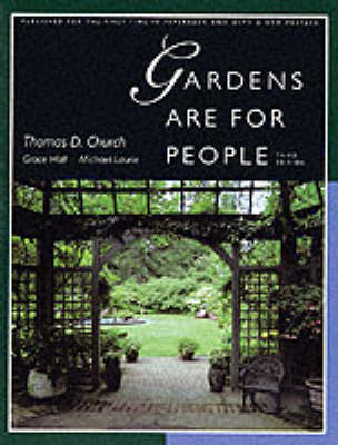 Gardens Are For People, Third edition (BOK)