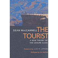 The Tourist: A New Theory of the Leisure Class (BOK)