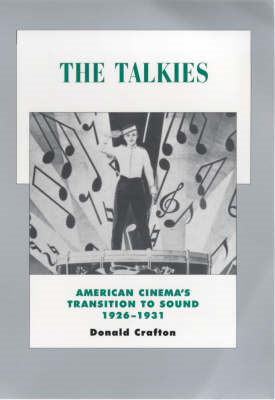 The Talkies: American Cinema's Transition to Sound, 1926-1931 (BOK)