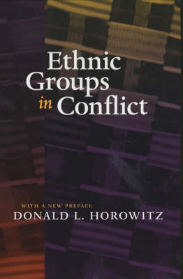Ethnic Groups in Conflict, Updated Edition With a New Prefac (BOK)
