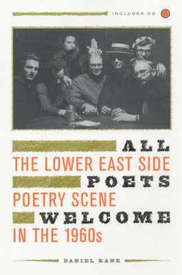 All Poets Welcome: The Lower East Side Poetry Scene in the 1960s (BOK)