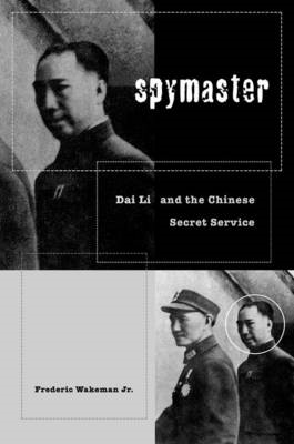 Spymaster: Dai Li and the Chinese Secret Service (BOK)