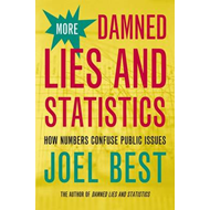 More Damned Lies and Statistics (BOK)