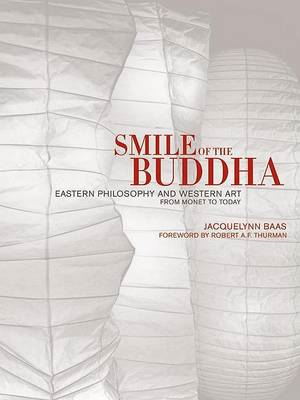 Smile of the Buddha: Eastern Philosophy and Western Art from Monet to Today (BOK)