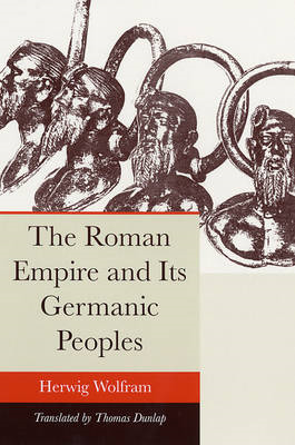 The Roman Empire and Its Germanic Peoples (BOK)