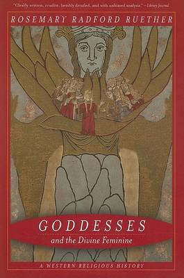 Goddesses and the Divine Feminine: A Western Religious History (BOK)