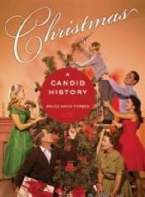 Christmas: A Candid History (BOK)