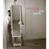 Childsplay: The Art of Allan Kaprow (BOK)